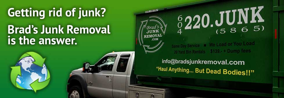 Vancouver Junk Removal - Brads Junk Removal Vancouver BC