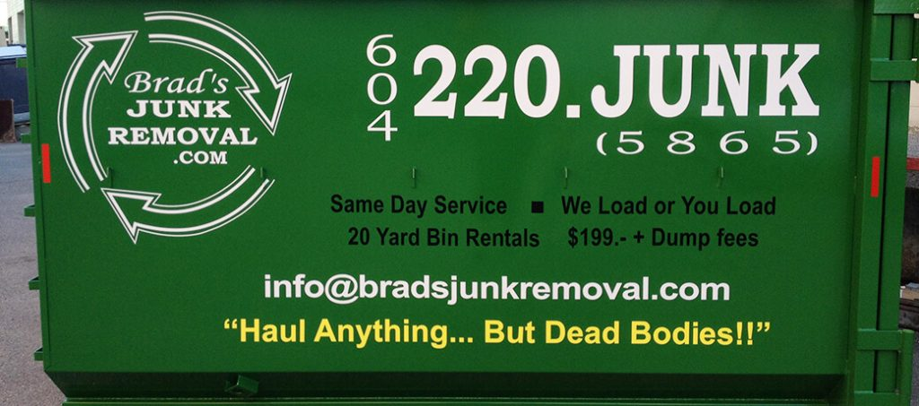 brads junk removal bin Tsawwassen